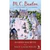 M. C. Beaton Hamish Macbeth és a nagy lazacfogás