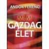 Andok Ferenc MLM - Gazdag élet