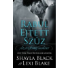 Shayla Black, Lexi Blake Rabul ejtett szűz