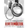 Lotte Hammer, Soren Hammer Elvetemültek