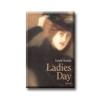 LADIES DAY (ASSZONYSÁGOK DIJA)