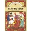 PALKÓ THE PIPER - HUNGARIAN FOLKTALES - GRANNY'S STORYBOOKS