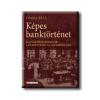 KÉPES BANKTÖRTÉNET