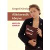 ÁLLÁSKERESŐK KÖNYVE - HOGY JÓL CSINÁLD!
