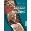 - LEGENDÁS KOMÉDIÁSOK