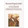 UTAZÁSOK HÉRODOTOSSZAL