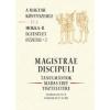 JAM AUDIO MAGISTRAE DISCIPULI - TANULMÁNYOK MADAS EDIT TISZTELETÉRE