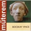BOCSKAY VINCE - MŰTEREM