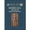 HONORIS CAUSA - TANULMÁNYOK ENGEL PÁL TISZTELETÉRE-