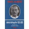JAM AUDIO WASS ALBERT ÉLETMŰ-BIBLIOGRÁFIA 1923-2003.
