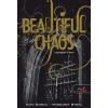 Kami Garcia, Margaret Stohl Beautiful Chaos - Lenyűgöző Káosz