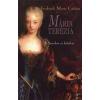 Cristen, Gabriele Marie Mária Terézia Szerelem és hatalom