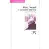 - Foucault, Michel A szexualitás története II. A gyönyörök gyakorlása