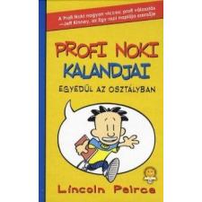Lincoln Peirce Profi Noki kalandjai - Egyedül az osztályban gyermek- és ifjúsági könyv