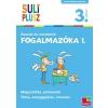 - SULIPLUSZ FOGALMAZÓKA 1. - SZAVAK ÉS MONDATOK /3. OSZTÁLY