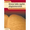 Medicina Könyvkiadó Orvosi latin nyelvi alapismeretek - Egészségügyi szakiskolák tankönyve