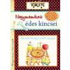 Alexandra Kiadó (A) Nagymamáink édes kincsei