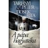 Tarjányi Péter, Dosek Rita A pápa hagyatéka