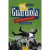 Balague Guillem Pep Guardiola