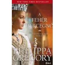 Philippa Gregory A fehér hercegnő regény