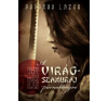 Barbara Lazar A virágszamuráj párnakönyve irodalom