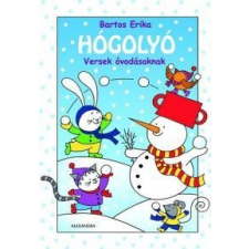 Bartos Erika Hógolyó - Versek óvodásoknak gyermek- és ifjúsági könyv