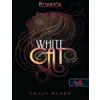 Holly Black White Cat - A fehér macska