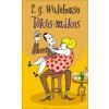 P. G. Wodehouse Tökös-mákos