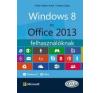 Fodor Gábor Antal, Farkas Csaba Windows 8 és Office 2013 felhasználóknak informatika, számítástechnika