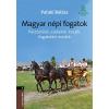 Mezőgazda Kiadó Magyar népi fogatok - Pásztorélet, szekerek, kocsik, fogatolási módok
