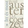Paul Auster, J. M. Coetzee Itt és most