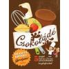 Csokoládé - szakácskönyv gyerekeknek