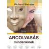Richard Webster Arcolvasás mindenkinek
