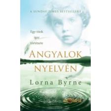 Lorna Byrne Angyalok nyelvén regény