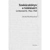 Blaschtik Éva (szerk.) SZAKÁCSKÖNYV A TÚLÉLÉSÉRT - LICHTENWÖRTH, 1944-45
