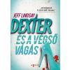 LINDSAY, JEFF DEXTER ÉS A VÉGSÕ VÁGÁS