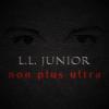 L.L. JUNIOR - Non Plus Ultra CD