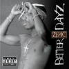 2 PAC - Better Dayz /2cd/ CD