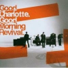 GOOD CHARLOTTE - Good Morning Revival CD
