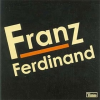 Franz Ferdinand FRANZ FERDINAND - Franz Ferdinand CD
