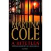 Martina Cole A hitetlen