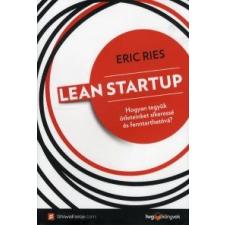 Eric Ries Lean Startup gazdaság, üzlet