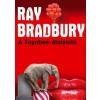 Ray Bradbury A Toynbee-átalakító