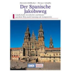 Der Spanische Jakobsweg - DuMont Kunst-Reiseführer