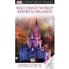 Walt Disney World Resort & Orlando Eyewitness Travel Guide