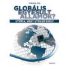Gondolat Kiadó Globális Egyesült Államok? - Utópia, vagy utolsó esély
