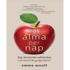 Emma Woolf Egy alma per nap életmód, egészség