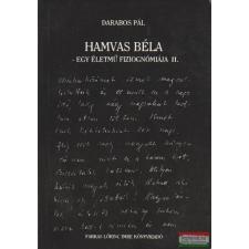 Hamvas Béla - Egy életmű fiziognómiája II. irodalom
