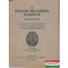 A magyar helyesírás szabályai - hivatalos kiadás