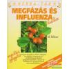 Megfázás és influenza kezelése